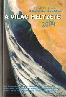 A világ helyzete 2004 [antikvár]