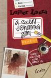 Leiner Laura - A SZENT JOHANNA GIMI 5. - REMÉNY