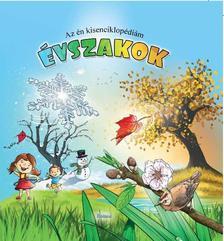 Lengyel Orsolya - Az én kisenciklopédiám - Évszakok