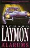 Laymon, Richard - Alarums [antikvár]