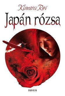 Kimura Rei - Japán rózsa