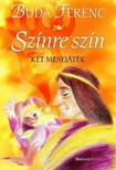 Buda Ferenc - SZÍNRE SZÍN - KÉT MESEJÁTÉK