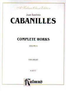 CABANILLES, J.B. - COMPLETE WORKS FOR ORGAN VOLUME II