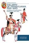 Somogyi Győző - Az Erdélyi Fejedelemség hadserege 1559 - 1690