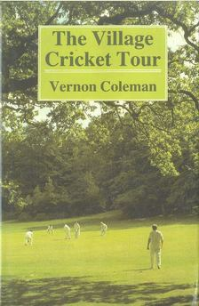 COLEMAN, VERNON - The Village Cricket Tour [antikvár]