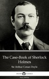 Delphi Classics Sir Arthur Conan Doyle, - The Case-Book of Sherlock Holmes by Sir Arthur Conan Doyle (Illustrated) [eKönyv: epub,  mobi]