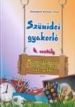 Diószeginé Nanszák Tímea - Szünidei gyakorló 4. osztály (matematika, magyar, term.ism.)