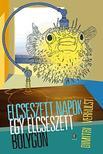 Dimitri VERHULST - Elcseszett napok egy elcseszett bolygón<!--span style='font-size:10px;'>(G)</span-->