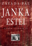 ZÁVADA PÁL - Janka estéi [eKönyv: epub, mobi]<!--span style='font-size:10px;'>(G)</span-->
