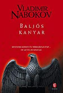 Vladimir Nabokov - BALJÓS KANYAR