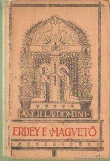 Dr. Erdély Ferenc - Magvető [antikvár]