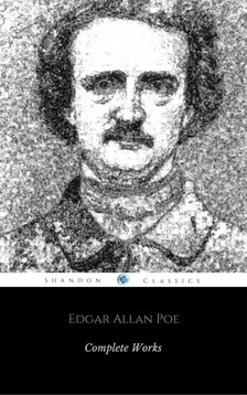 Edgar Allan Poe - Complete Works Of Edgar Allan Poe - The New Raven Edition [eKönyv: epub, mobi]