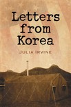 Irvine Julia - Letters from Korea [eKönyv: epub,  mobi]