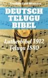TruthBeTold Ministry, Joern Andre Halseth, Martin Luther, Lyman Jewett - Deutsche Telugu Bibel [eKönyv: epub,  mobi]