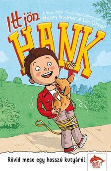 Henry Winkler, Lin Oliver - Itt jön Hank! - Rövid mese egy hosszú kutyáról