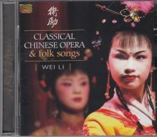 WEI LI - CLASSICAL CHINESE OPERA & FOLK SONGS CD