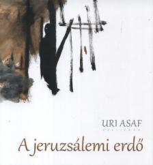 Uri Asaf - A jeruzsálemi erdő
