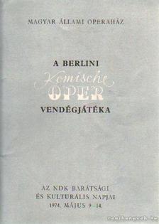 A berlini Komische Oper vendégjátéka [antikvár]