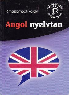 Rimaszombati Károly - ANGOL NYELVTAN * MINDENTUDÁS ZSEBKÖNYVEK