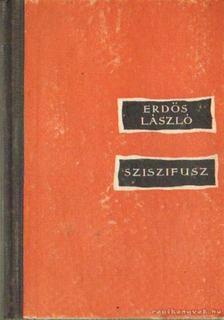 Erdős László - Sziszifusz [antikvár]