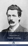 Gissing George - Delphi Complete Works of George Gissing (Illustrated) [eKönyv: epub,  mobi]