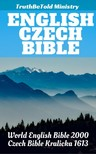 TruthBeTold Ministry, Joern Andre Halseth, Rainbow Missions, Unity Of The Brethren, Jan Blahoslav - English Czech Bible [eKönyv: epub,  mobi]