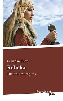 M. Szolár Judit - Rebeka