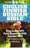 TruthBeTold Ministry, Joern Andre Halseth, King James - English Finnish Russian Bible [eKönyv: epub,  mobi]
