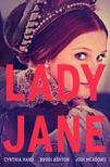 Cynthia Hand, Brodi Ashton, Jodi Meadows - Lady Jane (Lady Jane-trilógia 1. rész)<!--span style='font-size:10px;'>(G)</span-->
