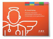 Dr. Purebl György - Alacsony intenzitású pszichológiai intervenciók a mindennapi orvosi gyakorlatban