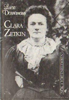 Dornemann, Luise - Clara Zetkin [antikvár]