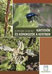 dr. Vétek Gábor, dr. Nagy Géza - Kártevők és kórokozók a kertben - 2., javított, bővített kiadás
