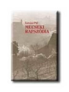 Lovász Pál - MECSEKI RAPSZÓDIA <!--1956-->
